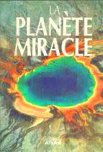 Cover of The Miracle Planet by Bruce Brown & Lane Morgan