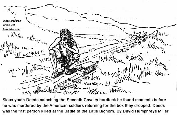 Sioux youth Deeds munces the hardtack he found moments before he was murdred by American soldiers at the outset of the Battle of the Little Bighorn
