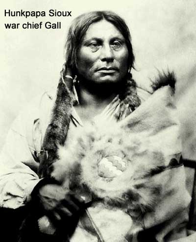 Hunkpapa Sioux war chief Gall