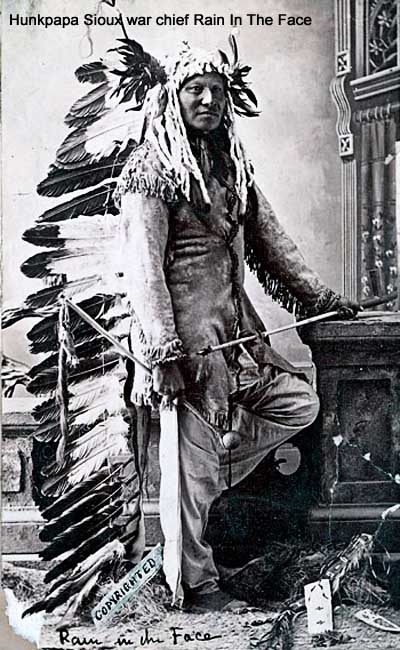Hunkpapa Sioux war chief Rain In The Face
