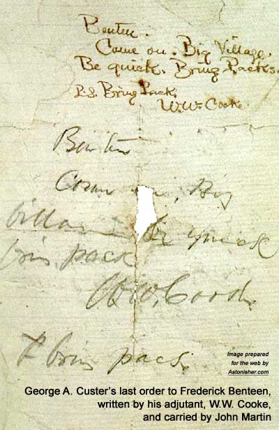 George A. Custer's last order to Frederick Benteen at the Battle of the Little Bighorn