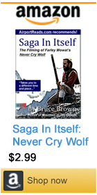 Saga In Itself - The Filming of Never Cry Wolf by Bruce Brown