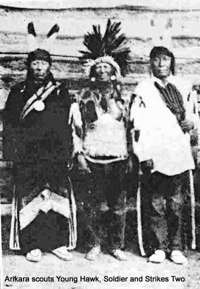 Arikara scouts Young Hawk, Soldier and Strikes Two