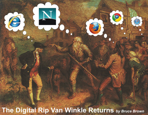 The Digital Rip Van Winkle Returns by Bruce Brown